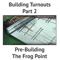 Building A Turnout, Step 2 - Pre-Building The Frog Point
