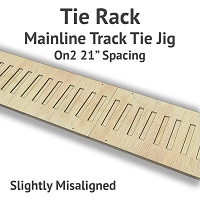 Tie Rack - Tie Jig for On2 Mainline - Slightly Misaligned