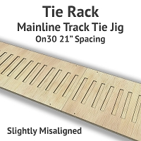 Tie Rack - Tie Jig for On30 Mainline - Slightly Misaligned