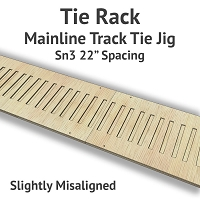 Tie Rack - Tie Jig for Sn3 Mainline - Slightly Misaligned
