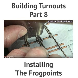 Building A Turnout, Step 8 - Installing The Frogpoints