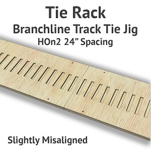 Tie Rack - Tie Jig for HOn2 Branchline - Slightly Misaligned
