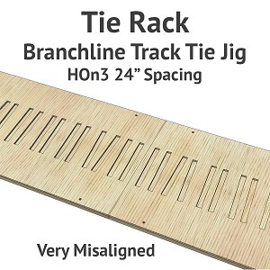 Tie Rack - Tie Jig for HOn3 Branchline - Very Misaligned
