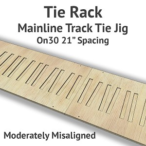 Tie Rack - Tie Jig for On30 Mainline - Moderately Misaligned