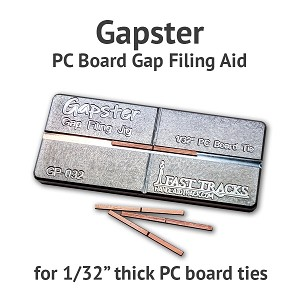 Gapster - PC Board Gapping Aid for 1/32 Ties